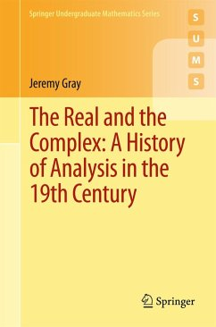 The Real and the Complex: A History of Analysis in the 19th Century (eBook, PDF) - Gray, Jeremy