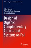 Design of Organic Complementary Circuits and Systems on Foil (eBook, PDF)
