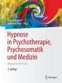 Hypnose in Psychotherapie, Psychosomatik und Medizin (eBook, PDF)