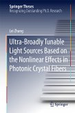 Ultra-Broadly Tunable Light Sources Based on the Nonlinear Effects in Photonic Crystal Fibers (eBook, PDF)