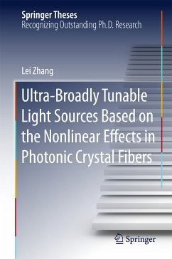 Ultra-Broadly Tunable Light Sources Based on the Nonlinear Effects in Photonic Crystal Fibers (eBook, PDF) - Zhang, Lei
