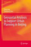 Geospatial Analysis to Support Urban Planning in Beijing (eBook, PDF)