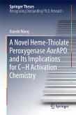 A Novel Heme-Thiolate Peroxygenase AaeAPO and Its Implications for C-H Activation Chemistry (eBook, PDF)