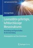 Laseradditiv gefertigte, luftdurchlässige Mesostrukturen (eBook, PDF)