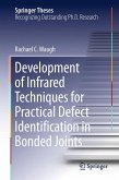 Development of Infrared Techniques for Practical Defect Identification in Bonded Joints (eBook, PDF)