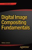 Digital Image Compositing Fundamentals (eBook, PDF)