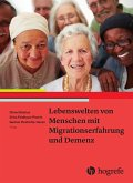 Lebenswelten von Menschen mit Migrationserfahrung und Demenz (eBook, PDF)