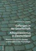 Gefangen in der Gesellschaft - Alltagsrassismus in Deutschland (eBook, ePUB)