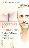 Accepting and Letting go (eBook, ePUB)