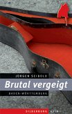Brutal vergeigt (eBook, ePUB)