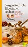 Burgenländische Bäuerinnen kochen (eBook, ePUB)