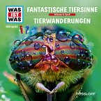 Was ist was Hörspiel: Fantastische Tiersinne/Tierwanderungen (MP3-Download)