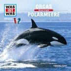 WAS IST WAS Hörspiel: Orcas/ Polarmeere (MP3-Download)