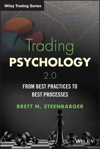 trading psychology 2.0 from best practices to best processes pdf