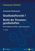 Gesellschaftsrecht I. Recht der Personengesellschaften (eBook, ePUB)