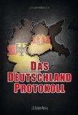 Das Deutschland Protokoll (eBook, ePUB)