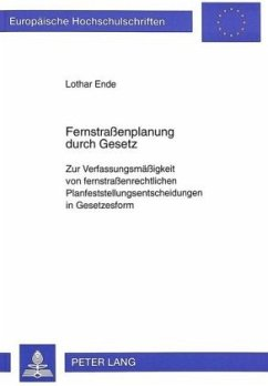 Fernstraßenplanung durch Gesetz - Ende, Lothar