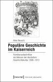 Populäre Geschichte im Kaiserreich (eBook, PDF)