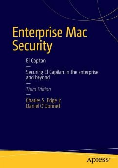 Enterprise Mac Security: Mac OS X - Edge, Charles; O'Donnell, Daniel