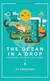 Ocean in a Drop, the - Singapore: The Next Fifty Years