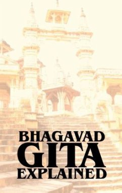 Bhagavad Gita Explained - Kretschmer, Heiko
