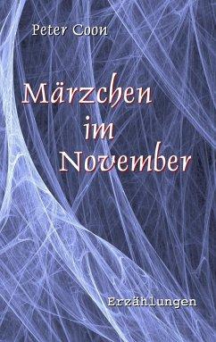 Märzchen im November - Coon, Peter