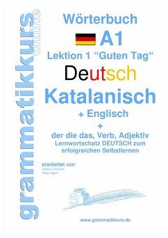 Wörterbuch Deutsch - Katalanisch - Englisch Niveau A1 - Schachner, Marlene; Akom, Edouard Martial