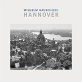 Wilhelm Hauschilds Hannover