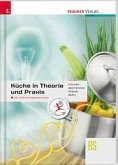 Küche in Theorie und Praxis. 2 Teile