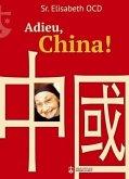 Adieu, China!