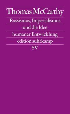 Rassismus, Imperialismus und die Idee menschlicher Entwicklung (eBook, ePUB) - Mccarthy, Thomas