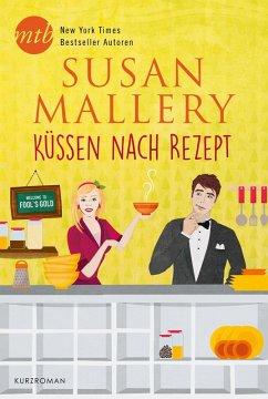 Küssen nach Rezept (eBook, ePUB)