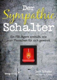 Der Sympathie-Schalter (eBook, ePUB) - Schafer, Jack; Karlins, Marvin