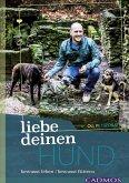 Liebe deinen Hund! (eBook, ePUB)