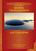 Identität, Glaubenssysteme und Gesundheit (eBook, PDF)
