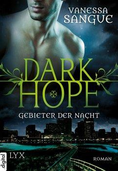 Gebieter der Nacht / Dark Hope Bd.1 (eBook, ePUB) - Sangue, Vanessa
