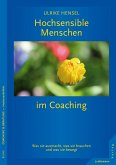 Hochsensible Menschen im Coaching (eBook, PDF)
