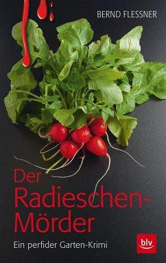 Der Radieschen-Mörder - Flessner, Bernd
