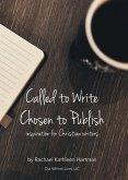Called to Write, Chosen to Publish