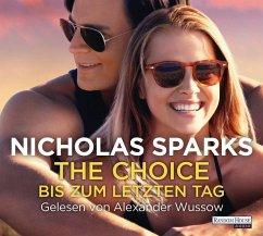 Bis zum letzten Tag, 6 Audio-CDs - Sparks, Nicholas