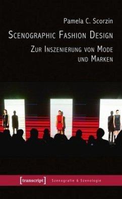 Scenographic Fashion Design - Zur Inszenierung ...