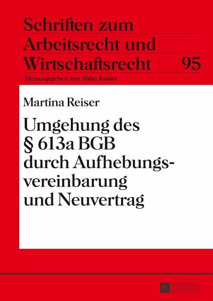 Umgehung Des 613a Bgb Durch Aufhebungsvereinbarung Und Neuvertrag