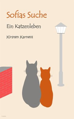 Sofias Suche (eBook, ePUB) - Karneol, Kirsten