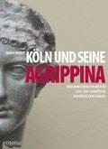 Köln und seine Agrippina