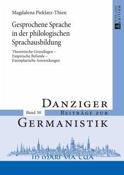 Gesprochene Sprache in der philologischen Sprachausbildung - Thien, Magdalena