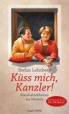 Küss mich, Kanzler! (Mängelexemplar)