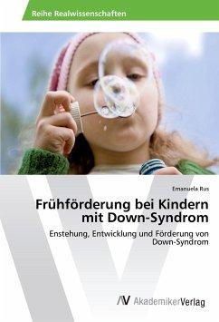 Frühförderung bei Kindern mit Down-Syndrom