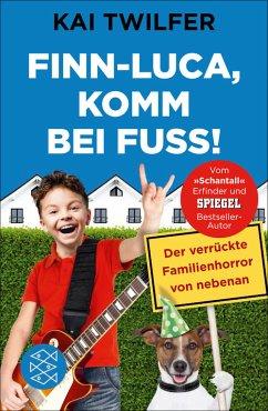 Finn-Luca, komm bei Fuß! (eBook, ePUB)