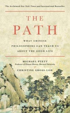 The Path (eBook, ePUB) - Puett, Michael; Gross-Loh, Christine