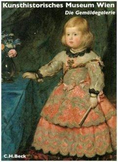 Kunsthistorisches Museum Wien Bd. 2: Die Gemäldegalerie - Prohaska, Wolfgang